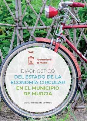 Diagnostico del estado de la Economia Circular en Municipio de Murcia.